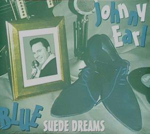 Johnny Earl Blue Suede Dreams 2CD 5024545826128