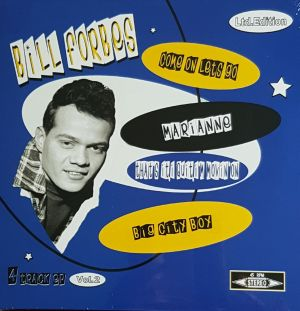Bill Forbes Come On Let's Go 7 inch vinyl ep