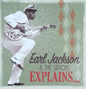 Earl Jackson and The Savoys Explains CD 4024227030134
