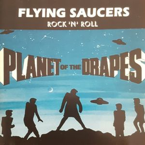 Flying Saucers Planet Of The Drapes CD