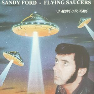Flying Saucers Up Above Our Heads CD