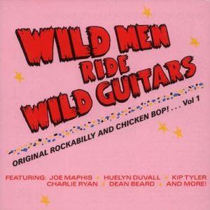 Wild Men Ride Wild Guitars CD 090771200129