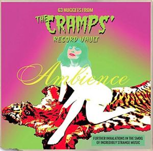 63 Nuggets From The Cramps Record Vault 2CD