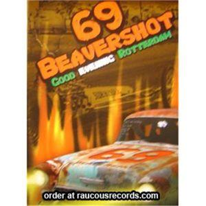 69Beavershot Good Evening Rotterdam DVD