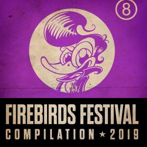 Firebirds Festival 2019 CD 4015589003706