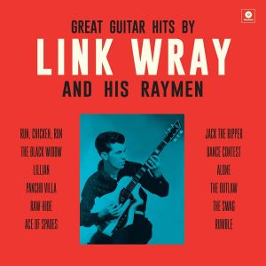 Great Guitar Hits by Link Wray and his Raymen vinyl lp 8436559462761