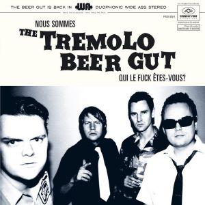 Nous Sommes The Tremolo Beer Gut Qui Le Fuck Êtes-Vous? LP (vinyl)