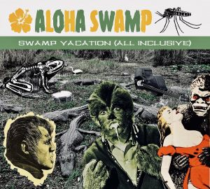 Aloha Swamp Swamp Vacation CD