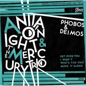 "Anita O'Night Mercury Trio Get Over You 7"" vinyl EP 7711525899354"