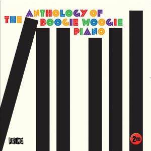 Anthology Of The Boogie Woogie Piano 2CD