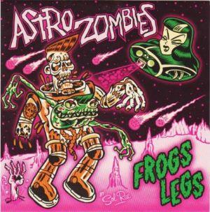 """Astro Zombies Frogs Legs 7"""" EP vinyl"""