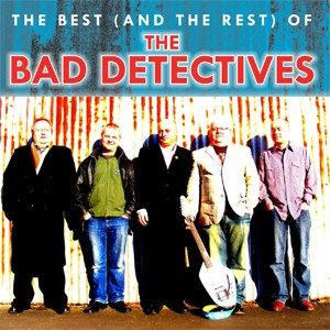 The Best and The Rest Of The Bad Detectives 2CD