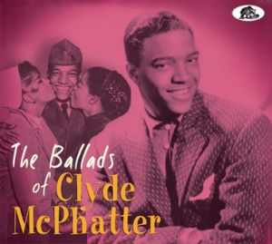 Ballads of Clyde McPhatter CD at Raucous Records
