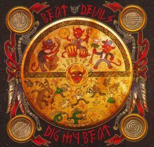 Beat Devils Dig My Beat CD