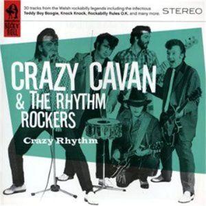 Crazy Rhythm Best Of Crazy Cavan and The Rhythm Rockers CD
