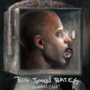 Big John Bates Skinners Cage CD