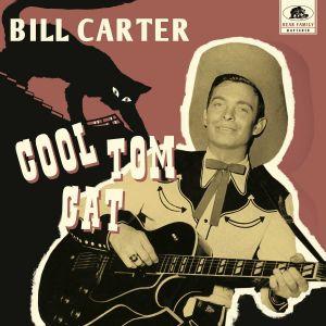 "Bill Carter Cool Tom Cat 10"" LP vinyl CD 5397102140105"
