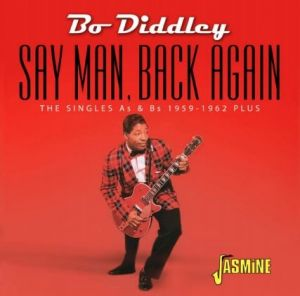 Bo Diddley Say Man Back Again Singles As Bs 1959-1962 CD