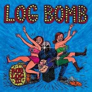 Bob Log III Log Bomb CD
