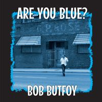 "Bob Butfoy Are You Blue 10"" LP coloured vinyl"