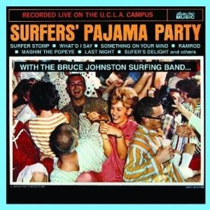 Bruce Johnston Surfers' Pajama Party CD CCM4662 617742046625