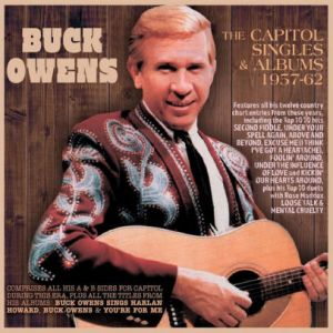 Buck Owens The Capitol Singles and Albums 1957-62 2CD original recordings at Raucous Records