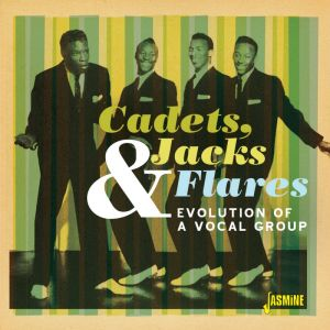 The JacksThe Cadets The Flares Evolution Of A Vocal Group CD