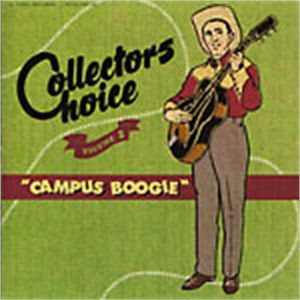 Collector's Choice - Campus Boogie CD