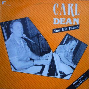 Carl Dean And His Piano Vinyl LP