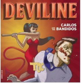 "Carlos and the Bandidos Deviline 7"" vinyl single"
