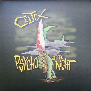 Celtix Psycho Of The Night vinyl lp 4059251358336