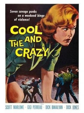 Cool and the Crazy Movie Poster