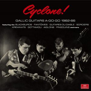 Cyclone Gallic Guitars A-Go-Go 1962-66 CD CDTOP1540 029667093521