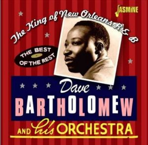 Dave Bartholomew King Of New Orleans R&B 2CD