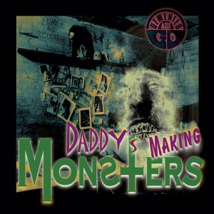 Demented Are Go Daddy's Making Monsters vinyl EP