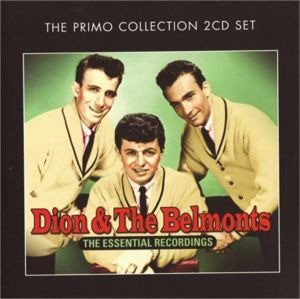 Dion and The Belmonts Essential Recordings 2-CD