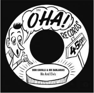 "Don Cavalli Me and Elvis 7"" single vinyl"