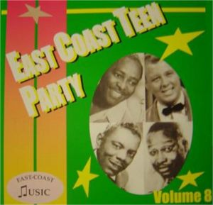 East Coast Teen Party Volume 8 CD