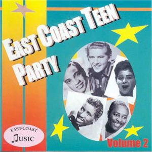East Coast Teen Party Volume 2 CD