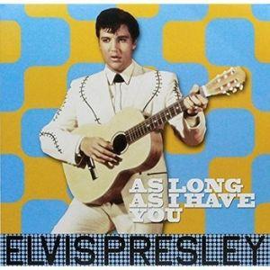 Elvis Presley As Long As I Have You vinyl lp 8051766039300