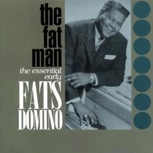 The Fat Man Essential Early Fats DominoCD