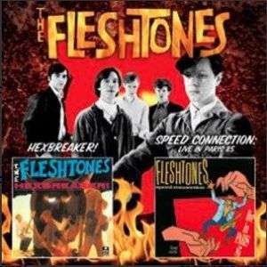 Fleshtones Hexbreaker Speed Connection CD