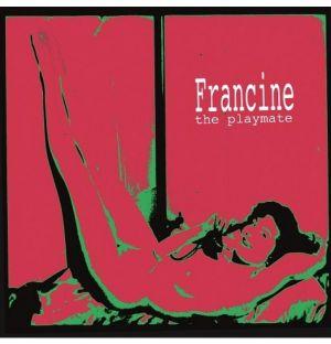 Francine The Playmate Vinyl LP BLR3357 6418594335714