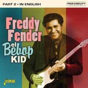 Freddy Fender El Bebop Kid In English part 2 CD 604988107227