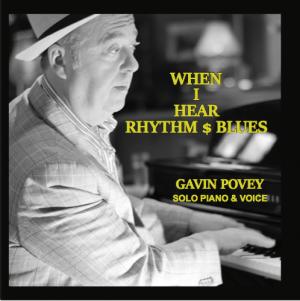 Gavin Povey When I Hear Rhythm and Blues CD