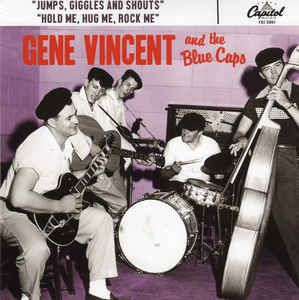 "Gene Vincent and the Blue Caps Jump Giggles and Shouts Hold Me Hug Me Rock Me 7"" vinyl single"