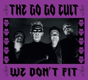Go Go Cult We Don't Fit CD