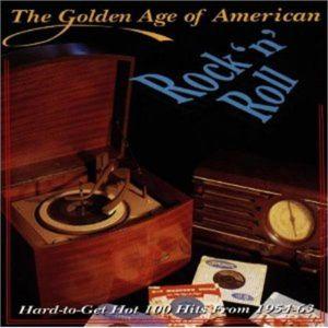 Golden Age Of American Rock 'n' Roll volume 1 CD