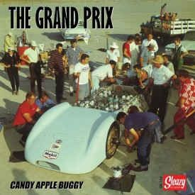 Grand Prix Candy Apple Buggy 7 inch EP vinyl Sleazy Records raucous Records SR154 5839863936417