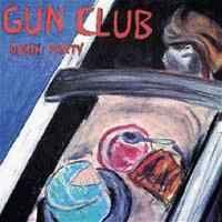Gun Club Death Party 711297490626